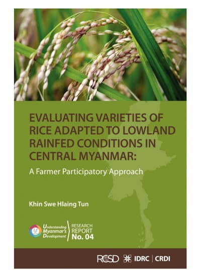 Evaluating Varieties of Rice Adapted to Lowland Rainfed Conditions in Central Myanmar