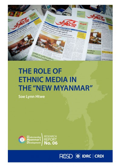The Role of Ethnic Media in the new Myanma
