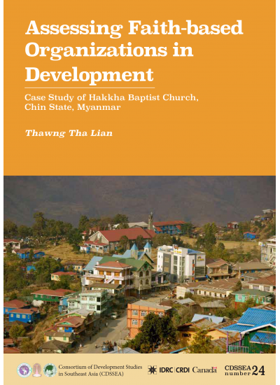 CDSSEA 24 Assessing Faith-based Organizations in Development: A Case Study of Hakha Baptist Church, Chin State, Myanmar