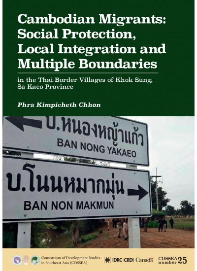 Cambodian Migrants - Social Protection, Local Integration and Multiple Boundaries
